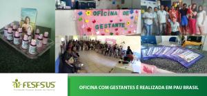 20160815 - Postal - Oficina com gestantes em Dom Basilio_Oficina em pau brasil