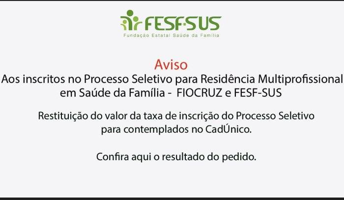 Publicada a lista dos pedidos de restituição de inscrição do programa de Residencias Integradas FESF-SUS