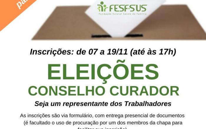 Eleições para representantes dos trabalhadores no Conselho Curador da FESF-SUS